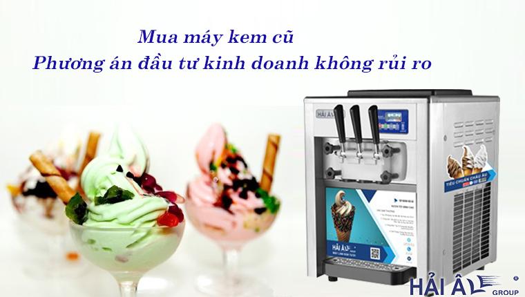Mua máy kem cũ