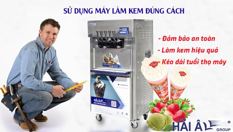 Sử dụng máy kem đúng cách