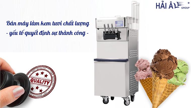 Bán máy làm kem tươi chất lượng