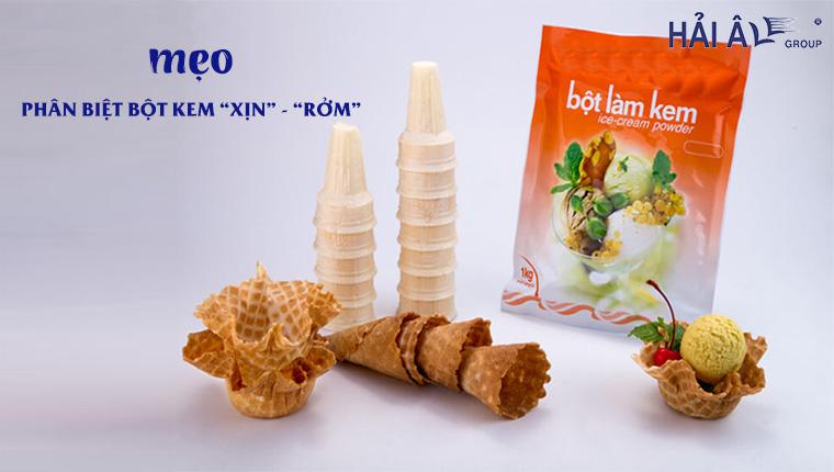 Mẹo phân biệt bột làm kem xịn -rởm