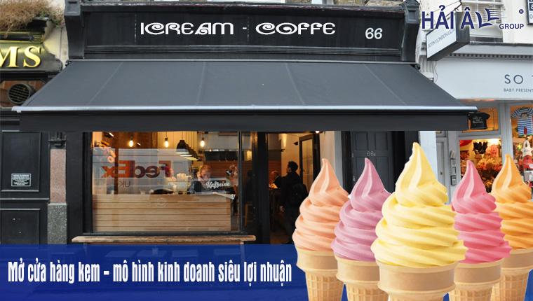 Mở cửa hàng kem